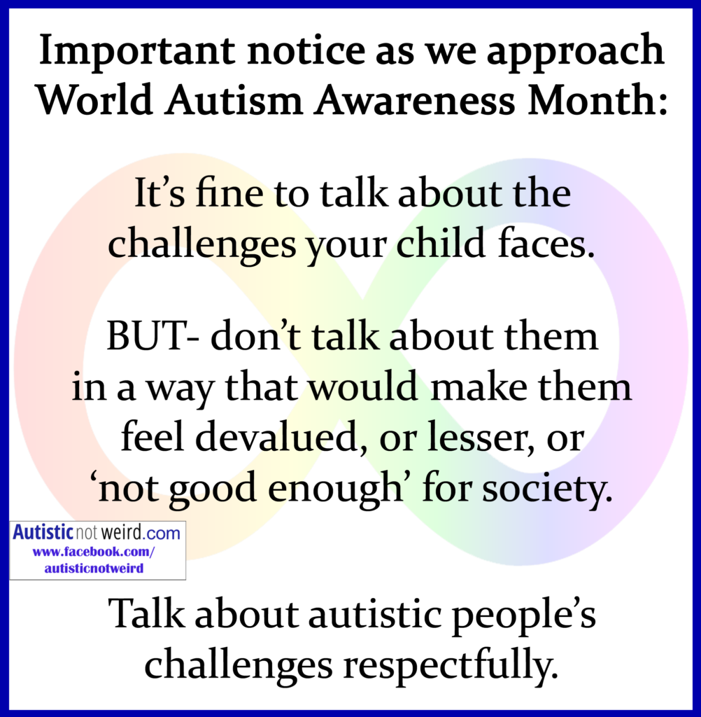 I Gave My Child Autism >> Hating Autism And The Damage It Does Autistic Not Weird